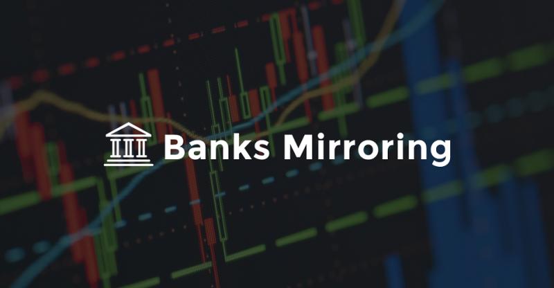 banks mirroring